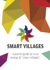 "Smart Villages ""pocket guide"" to rural energy & smart villages"